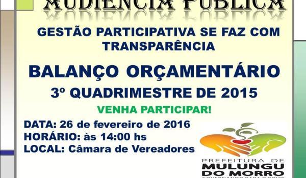 AUDIÊNCIA PÚBLICA - BALANÇO ORÇAMENTÁRIO DO 3º QUADRIMESTRE DE 2015.