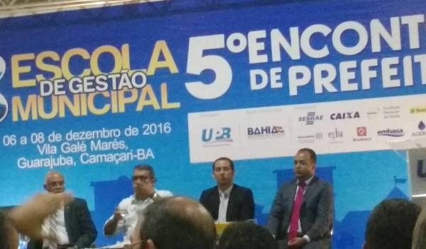 PREFEITO DE MULUNGU DO MORRO, FREDSON SOUZA, PARTICIPA DO 5º ENCONTRO DE PREFEITOS DA BAHIA - 06 a 08/12/2016.